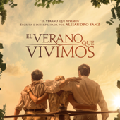El Verano Que Vivimos (Canción Original de la Película El Verano Que Vivimos)