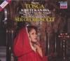 Puccini: Tosca, Dame Kiri Te Kanawa, Giacomo Aragall, Leo Nucci & Sir Georg Solti