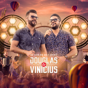 Douglas & Vinicius - Figurinha feat. MC Bruninho [Ao Vivo]