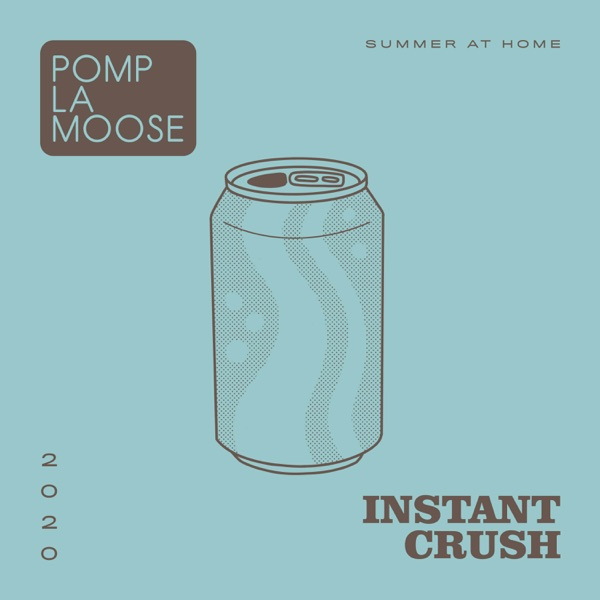 Instant Crush - Single