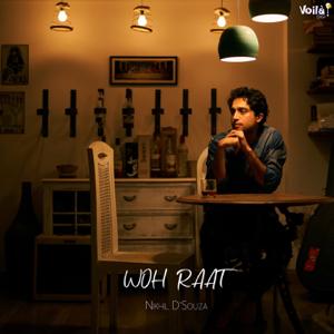 Nikhil D'Souza - Woh Raat