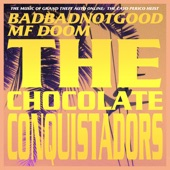 BADBADNOTGOOD - The Chocolate Conquistadors (From Grand Theft Auto Online: The Cayo Perico Heist)