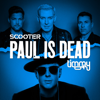 Scooter & Timmy Trumpet - Paul Is Dead Grafik