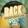 Scott Bradlee's Postmodern Jukebox - BACK When They Called It Music: The '90s, Vol. 1  artwork