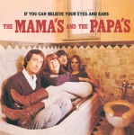 The Mamas & The Papas - Somebody Groovy