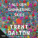 Trent Dalton - All Our Shimmering Skies
