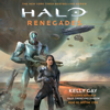 Kelly Gay - HALO: Renegades (Unabridged)  artwork
