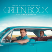Green Book (Original Motion Picture Soundtrack) - Kris Bowers Cover Art