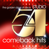 Studio 54 Comeback Hits (The Golden Days of Disco)