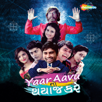 Yaar Aavu To Thayj Kare (Original Motion Picture Soundtrack) - EP