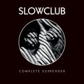 Slow Club - Tears of Joy