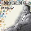 Rediscovered Gems: Hariharan