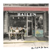 BAILEN - Bottle It Up