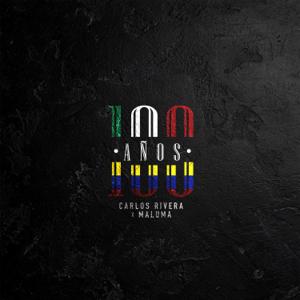 Carlos Rivera & Maluma - 100 Años