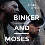 Binker and Moses - No Long 'Tings
