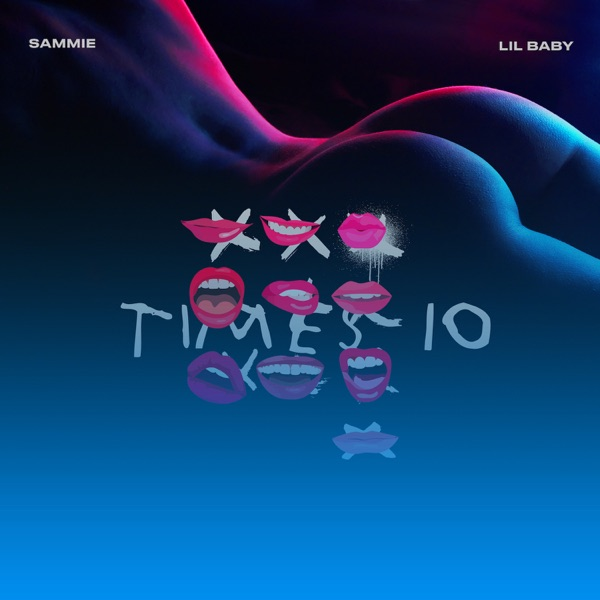 Times 10 (feat. Lil Baby) - Single