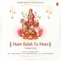 Main Balak Tu Mata - Single