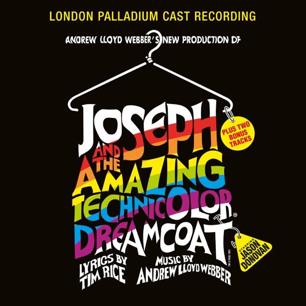 Joseph and the Amazing Technicolor Dreamcoat (London Palladium Cast Recording)