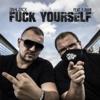 Bahlzack & F.John - F**k Yourself artwork