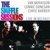The Skiffle Sessions Live In Belfast