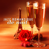 Instrumental Jazz Musique d'Ambiance - Jazz romantique de nuit: Musique de fond de restaurant, jazz pour deux, moments de détente обложка