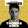 Armada Invites (In the Mix: Thomas Gold)