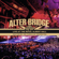 Alter Bridge Wonderful Life / Watch over You (Live) [feat. The Parallax Orchestra] - Alter Bridge