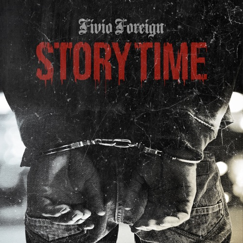 Fivio Foreign - Story Time - Single [iTunes Plus AAC M4A]