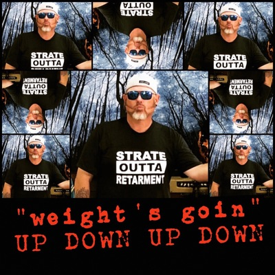 (Weight's Goin) up Down, up Down - Single - Cledus T. Judd