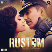 Rustom (Original Motion Picture Soundtrack) - Various Artists