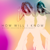 How Will I Know - Whitney Houston & Clean Bandit mp3