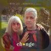 Rita Lee & Roberto de Carvalho - Change (feat. Gui Boratto)  arte