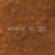Fecilia Joyce - Where to Go