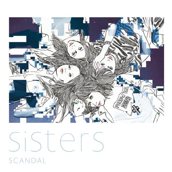SCANDAL (JP) - Sisters