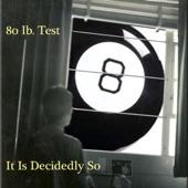 80 Lb. Test - Serve You Please