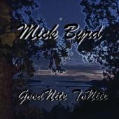 Mick Byrd - Goodnite Tonite