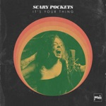 Scary Pockets - It's Your Thing (feat. Brooke Simpson)