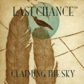Last Chance - Carry That Flame