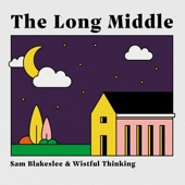 Sam Blakeslee - The Long Middle