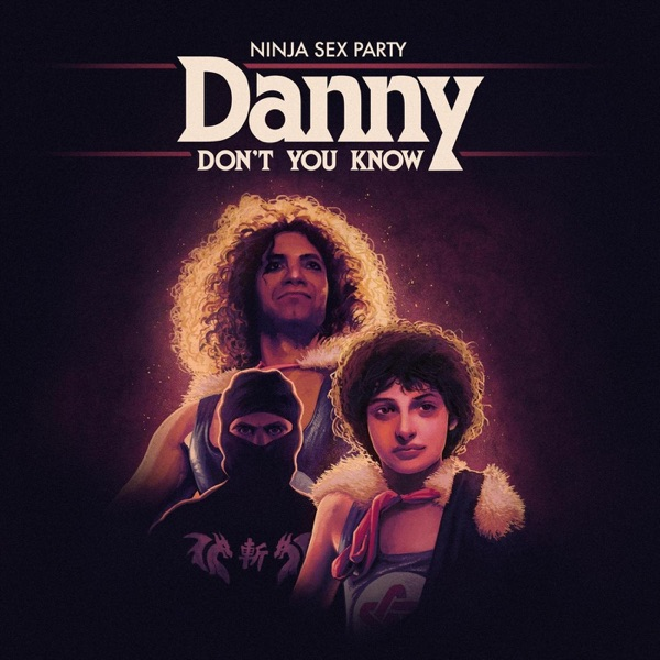 Danny Don't You Know - Single