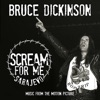 Bruce Dickinson - Scream for Me Sarajevo Music from the Motion Picture Album