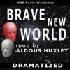 Aldous Huxley - Brave New World (Dramatized)  artwork
