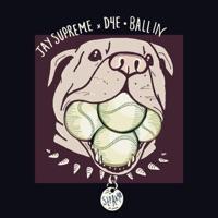 Ballin' (feat. Jay $upreme) - Single