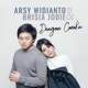 Arsy Widianto & Brisia Jodie - Dengan Caraku MP3