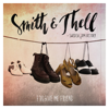 Smith & Thell - Forgive Me Friend (feat. Swedish Jam Factory) bild