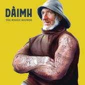 Daimh - Turas Dhòmhsa Chun na Galldachd