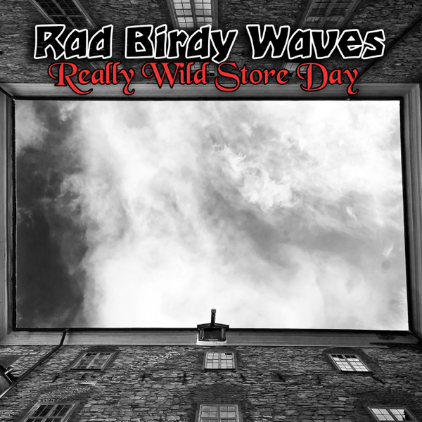 ‎Really Wild Store Day by Rad Birdy Waves