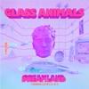 Dreamland (+ Bonus Levels 2.0) by Glass Animals