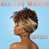 Sstedi - All the Waves
