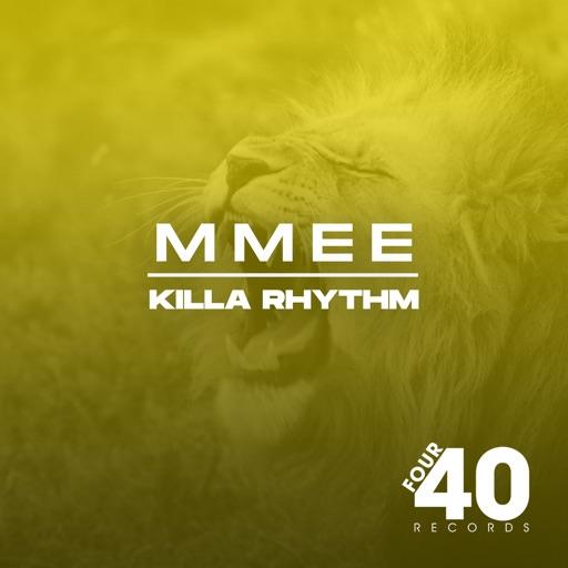 Killa Rhythm - Single by MMEE